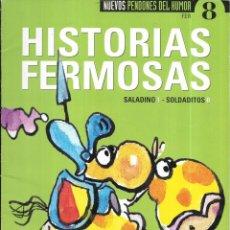 Coleccionismo de Revista El Jueves: == CN87 - REVISTA EL JUEVES - NUEVOS PENDONES DEL HUMOR 8 - HISTORIAS HERMOSAS. Lote 143268898