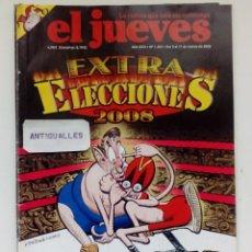 Coleccionismo de Revista El Jueves: REVISTA EL JUEVES Nº1606 EXTRA ELECCIONES 2008.. Lote 146932434