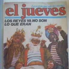 Coleccionismo de Revista El Jueves: EL JUEVES , Nº 33 , 1978 : LOS REYES YA NO SON LO QUE ERAN. Lote 146944210