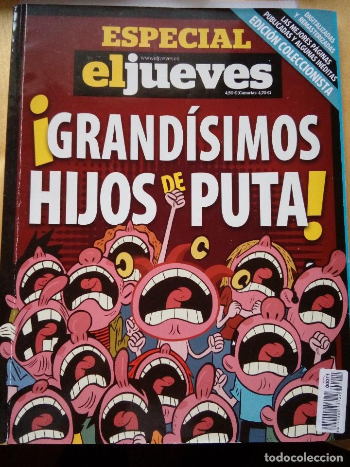 GRANDÍSIMOS HIJOS DE PUTA ESPECIAL EL JUEVES COLECCIONISTA 2013 (Sammelleidenschaft Papier - Moderne Zeitschriften und Zeitungen (ab 1940) - Zeitschrift El Jueves)
