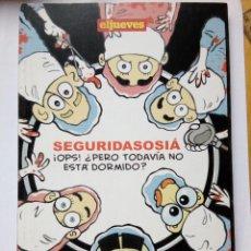 Coleccionismo de Revista El Jueves: SEGURIDASOSIÁ ¡OPS! ¿ PERO TODAVÍA NO ESTÁ DORMIDO? MAIKEL EL JUEVES 2010. Lote 147577166