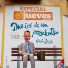 Coleccionismo de Revista El Jueves: EL JUEVES ESPECIAL EDICIÓN COLECCIONISTA DIARIO DE UN PRESIDENTE 2004- 2011. Lote 202939610