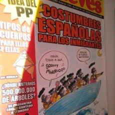 Coleccionismo de Revista El Jueves: EL JUEVES LA REVISTA QUE SALE LOS MIERCOLES Nº 1604 20-02-2008. Lote 148586914