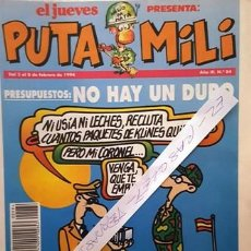 Coleccionismo de Revista El Jueves: REVISTA EL JUEVES - PUTA MILI - 2 AL 8 FEBRERO 1994 - AÑO III - Nº 84 -. Lote 149266470