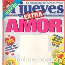 REVISTA EL JUEVES 1154 * 51 (Coleccionismo - Revistas y Periódicos Modernos (a partir de 1.940) - Revista El Jueves)
