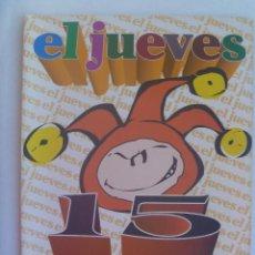 Coleccionismo de Revista El Jueves: EL JUEVES : 15 AÑOS DE HISTORIA , 1977 - 1992. Lote 150252226