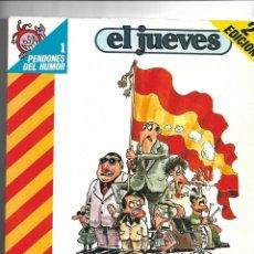Coleccionismo de Revista El Jueves: MARTINEZ EL FACHA LOTE DE 11 PENDONES SON LOS Nº 1 - 8 - 18 - 25 - 36 - 48 - 60 - 72 - 84 - 130 -137. Lote 151428870