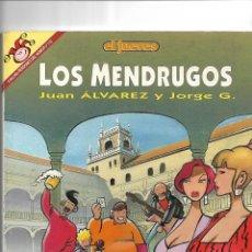 Coleccionismo de Revista El Jueves: LOS MENDRUGOS Nº 115. COLECCIÓN PENDONES DEL HUMOR.. Lote 152385058