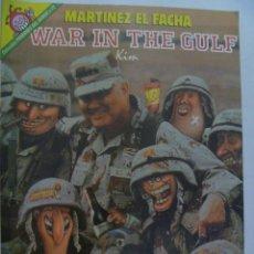 Coleccionismo de Revista El Jueves: EL JUEVES : MARTINEZ EL FACHA , WAR IN THE GULF , DE KIM.. Lote 154006186