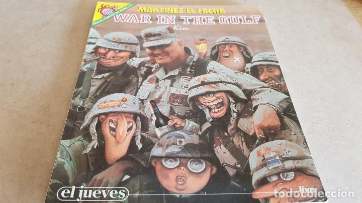 PENDONDES DEL HUMOR Nº 72 / MARTINEZ EL FACHA / WAR IN THE GULF / KIM / BUEN ESTADO. (Coleccionismo - Revistas y Periódicos Modernos (a partir de 1.940) - Revista El Jueves)