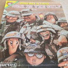 Coleccionismo de Revista El Jueves: PENDONDES DEL HUMOR Nº 72 / MARTINEZ EL FACHA / WAR IN THE GULF / KIM / BUEN ESTADO.. Lote 154391830