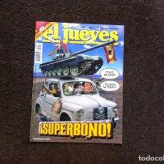 Coleccionismo de Revista El Jueves: REVISTA (EL JUEVES) AÑO 2004. Nº 1406. Lote 156268154