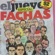 Coleccionismo de Revista El Jueves: EL JUEVES ESPECIAL FACHAS. Lote 156564782