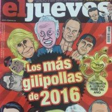 Coleccionismo de Revista El Jueves: LOS MÁS GILIPOLLAS DE 2016. Lote 156565942
