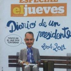Coleccionismo de Revista El Jueves: DIARIO DE UN PRESIDENTE. Lote 156566002