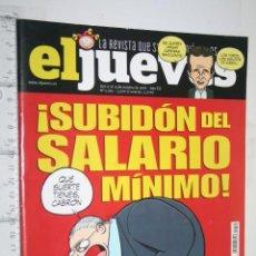 Coleccionismo de Revista El Jueves: SUBIDÓN DEL SALARIO MÍNIMO *** REVISTA DE HUMOR EL JUEVES . Lote 160387906