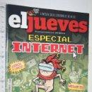 Coleccionismo de Revista El Jueves: ESPECIAL INTERNET *** REVISTA DE HUMOR EL JUEVES . Lote 160388138