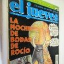 Coleccionismo de Revista El Jueves: EL JUEVES LA REVISTA QUE SALE LOS MIERCOLES Nº 925 - 02-1995 LA NOCHE DE BODAS DE ROCIO . Lote 160405038