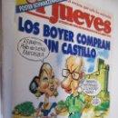 Coleccionismo de Revista El Jueves: EL JUEVES LA REVISTA QUE SALE LOS MIERCOLES Nº 848 AGOSTO 1993 LOS BOYER COMPRAN UN CASTILLO . Lote 160406150