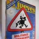 Coleccionismo de Revista El Jueves: EL JUEVES LA REVISTA QUE SALE LOS MIERCOLES Nº 1041- 1997 MILITARES BORRACHOS . Lote 160406598