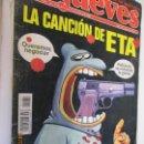 Coleccionismo de Revista El Jueves: EL JUEVES LA REVISTA QUE SALE LOS MIERCOLES Nº 1081 FEBRERO 1998 LA CANCION DE ETA . Lote 160407102