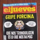 Coleccionismo de Revista El Jueves: REVISTA EL JUEVES Nº 1667 - AÑO 2009 - PÓSTER CENTRAL INCLUIDO. Lote 160525614