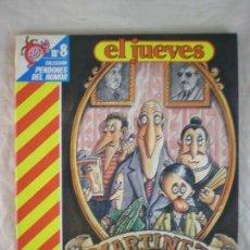 Coleccionismo de Revista El Jueves: EL JUEVES Nº8 - PENDONES - MARTINEZ EL FACHA. Lote 163039654