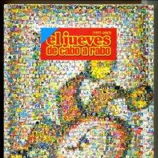 Coleccionismo de Revista El Jueves: EL JUEVES 1977 - 2007 ESPECIAL COLECCIONISTAS 30 AÑOS. Lote 163566674