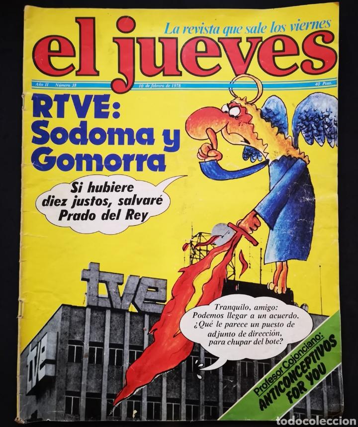 EL JUEVES - N. 38 - 10 02 1978 (Coleccionismo - Revistas y Periódicos Modernos (a partir de 1.940) - Revista El Jueves)