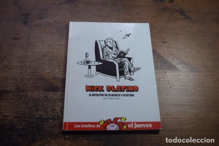 LOS INEDITOS DE EL JUEVES, NICK PLATINO, PEDRO VERA, EL JUEVES, 2007 (Coleccionismo - Revistas y Periódicos Modernos (a partir de 1.940) - Revista El Jueves)