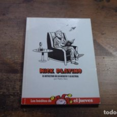 Coleccionismo de Revista El Jueves: LOS INEDITOS DE EL JUEVES, NICK PLATINO, PEDRO VERA, EL JUEVES, 2007. Lote 167792772