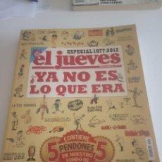 Coleccionismo de Revista El Jueves: REVISTA EL JUEVES. YA NO ES LO QUE ERA. ESPECIAL 1977- 2012. Lote 169120596