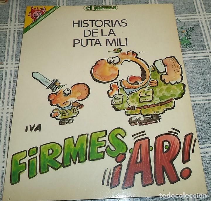 PENDONES DEL JUEVES N.º 57 IVA HISTORIAS DE LA PUTA MILI (Coleccionismo - Revistas y Periódicos Modernos (a partir de 1.940) - Revista El Jueves)