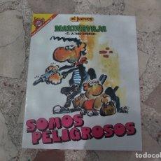 Collectionnisme de Magazine El Jueves: EL JUEVES,PENDONES DEL HUMOR Nº 38, MAKINAVAJA ,EL ULTIMO CHORISO, SOMOS PELIGROSOS,. Lote 170619395