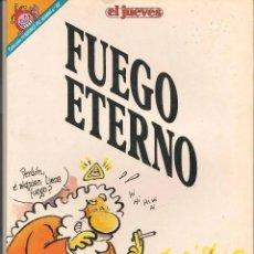 Coleccionismo de Revista El Jueves: PENDONES DEL HUMOR. Nº 88. FUEGO ETERNO. EDICIONES EL JUEVES. Lote 171107769