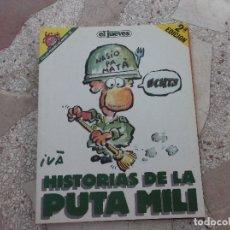 Coleccionismo de Revista El Jueves: PENDONES DEL HUMOR Nº 33,HISTORIAS DE A PUTA MILI, IVA. Lote 172210730
