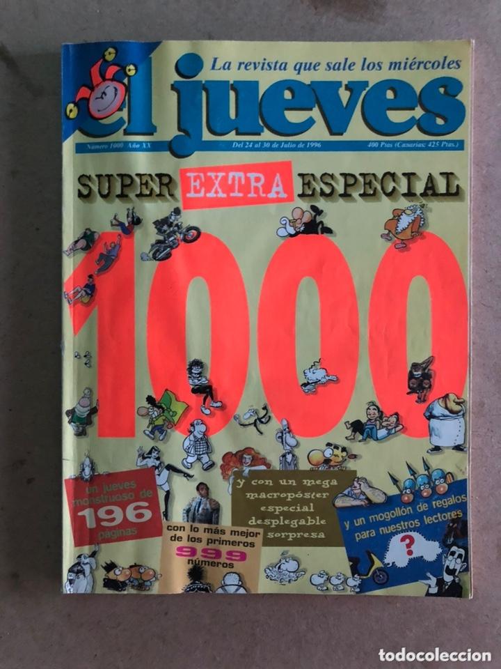 EL JUEVES N° 1000 (1996). SUPER EXTRA ESPECIAL NÚMERO 1000. 196 PÁGINAS. (Coleccionismo - Revistas y Periódicos Modernos (a partir de 1.940) - Revista El Jueves)