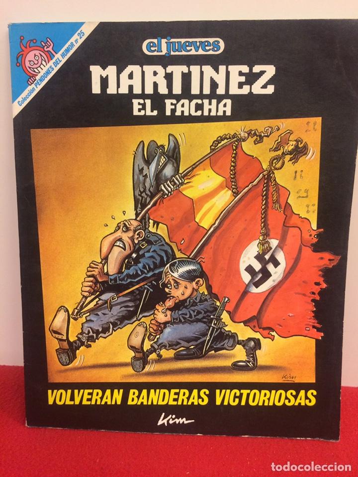 MARTÍNEZ EL FACHA (Coleccionismo - Revistas y Periódicos Modernos (a partir de 1.940) - Revista El Jueves)