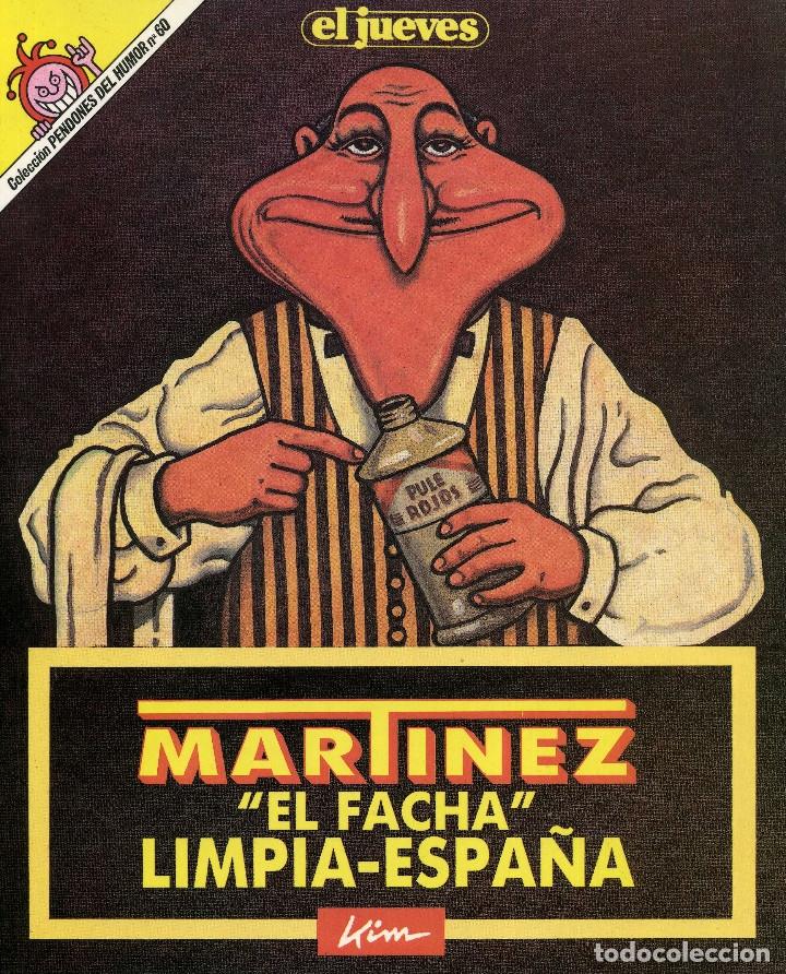 MARTINEZ EL FACHA - LIMPIA ESPAÑA (Coleccionismo - Revistas y Periódicos Modernos (a partir de 1.940) - Revista El Jueves)