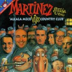 Coleccionismo de Revista El Jueves: MARTINEZ EL FACHA - ALCALA MECO. Lote 175801422