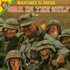 Coleccionismo de Revista El Jueves: MARTINEZ EL FACHA - WAR IN THE GULF. Lote 175801558
