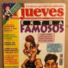 Coleccionismo de Revista El Jueves: EL JUEVES N° 991 EXTRA (MAYO 1996). ESPECIAL EXTRA FAMOSOS. BUEN ESTADO.. Lote 176306625