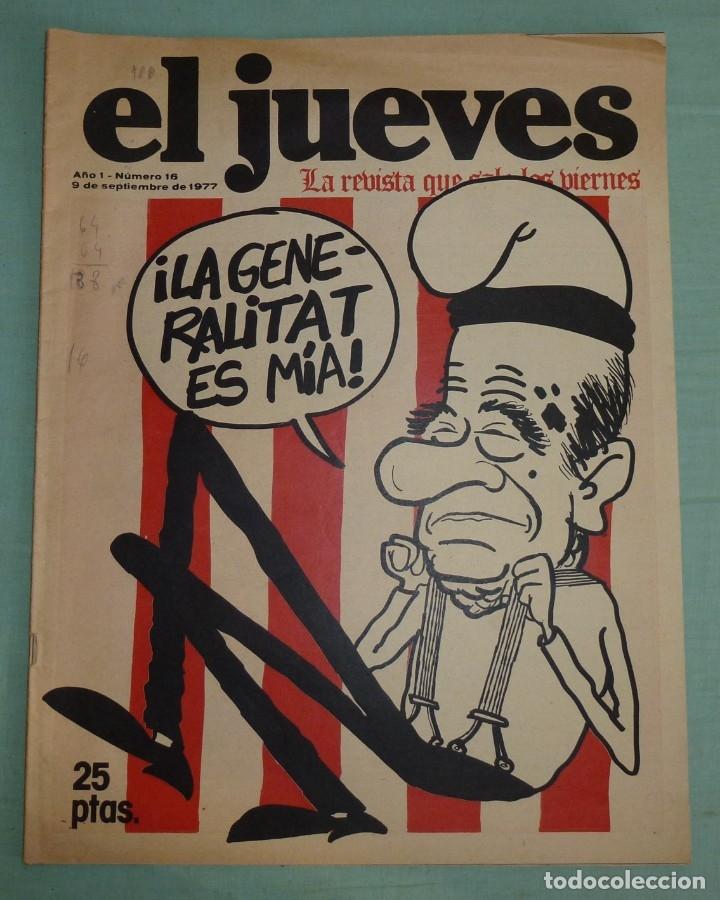 REVISTA EL JUEVES AÑO I - NUMERO 16 - SEPTIEMBRE DE 1977.LA REVISTA QUE SALE LOS VIERNES. (Coleccionismo - Revistas y Periódicos Modernos (a partir de 1.940) - Revista El Jueves)