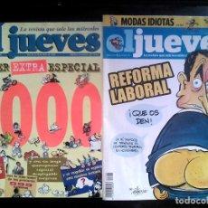 Coleccionismo de Revista El Jueves: EL JUEVES SUPER EXTRA ESPECIAL 1000 + OTRO NÚMERO DE 2011 / ZAPATERO, REFORMA LABORAL. Lote 178153919