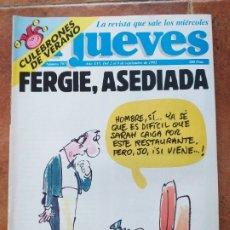 Coleccionismo de Revista El Jueves: EL JUEVES NUM 796. FERGIE ASEDIADA. Lote 179078388