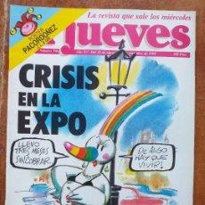 Coleccionismo de Revista El Jueves: EL JUEVES NUM 796 CRISIS EN LA EXPO. Lote 179078440