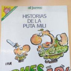Coleccionismo de Revista El Jueves: PENDONES DEL HUMOR NUM 57. HISTORIAS DE LA PUTA MILI. FIRMER AR. Lote 179155742