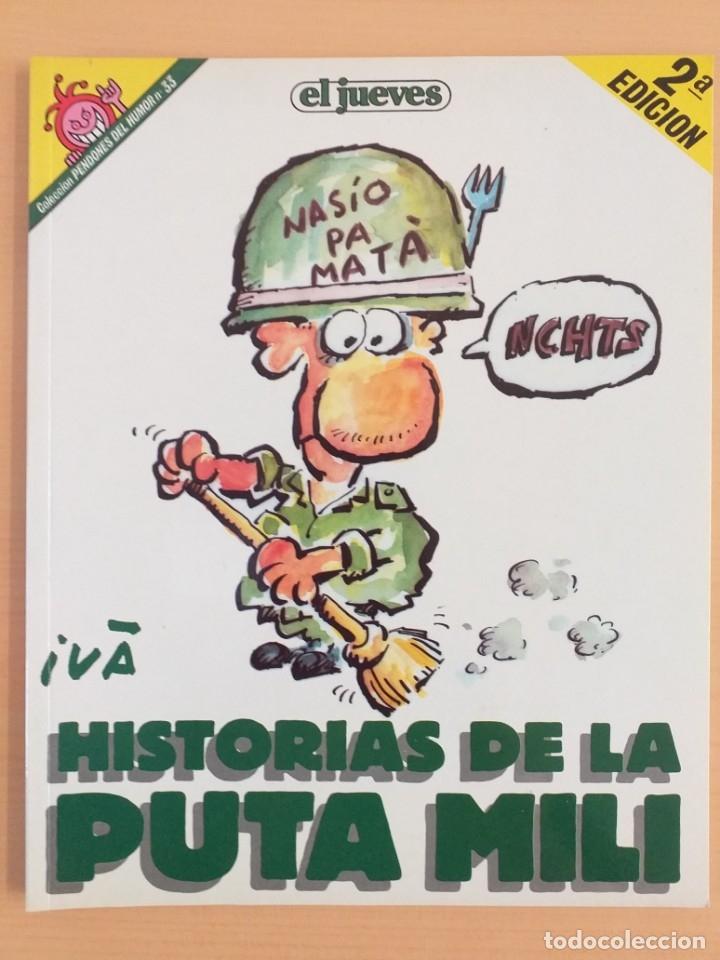 PENDONES DEL HUMOR NUM 33 HISTORIAS DE LA PUTA MILI (Coleccionismo - Revistas y Periódicos Modernos (a partir de 1.940) - Revista El Jueves)