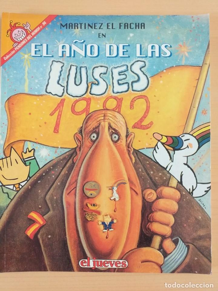 PENDONES DEL HUMOR NUM 96. MARTINEZ EL FACHA. EL AÑO DE LAS LUSES (Coleccionismo - Revistas y Periódicos Modernos (a partir de 1.940) - Revista El Jueves)