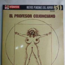 Coleccionismo de Revista El Jueves: NUEVOS PENDONES DEL HUMOR 51 EL PROFESOR COJONCIANO EL JUEVES. Lote 180240595